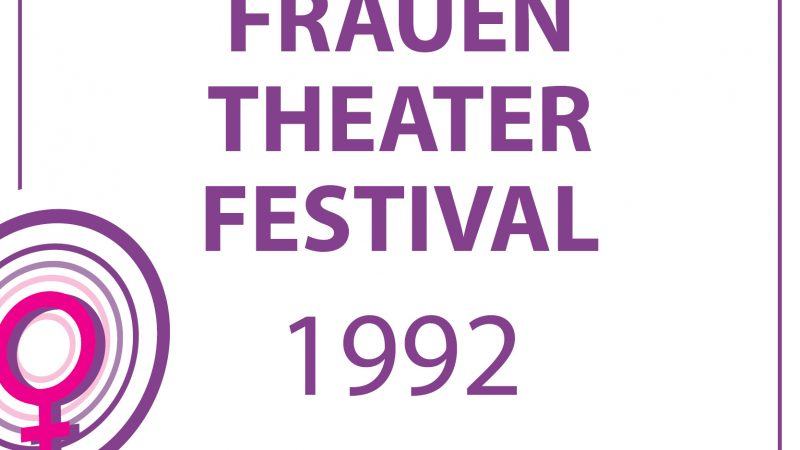 1992 – FRAUEN-THEATER-FESTIVAL