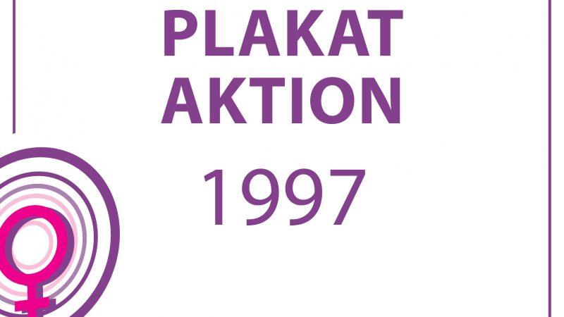 1997 – PLAKATAKTION