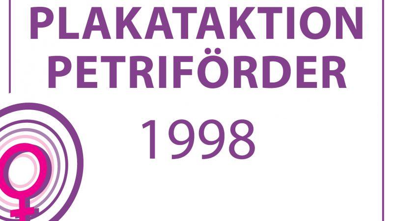 1998-GROSSPLAKATAKTION PETRIFÖRDER